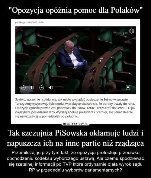 """""""Opozycja opóźnia pomoc dla Polaków"""" Tak szczujnia PiSowska okłamuje ludzi i napuszcza ich na inne partie niż rządząca"""