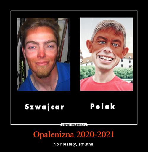Opalenizna 2020-2021