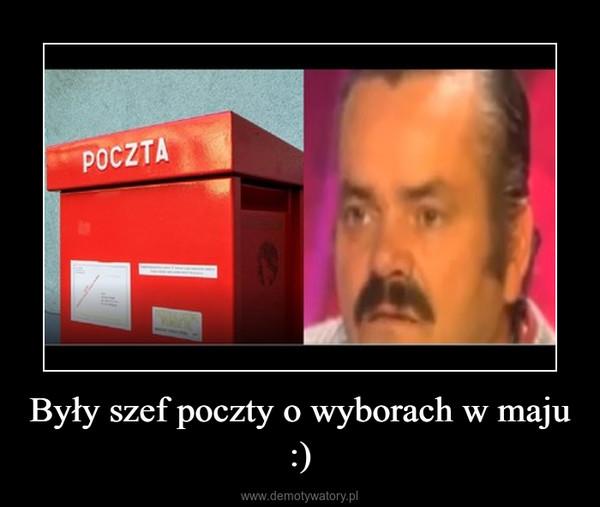 Były szef poczty o wyborach w maju :) –