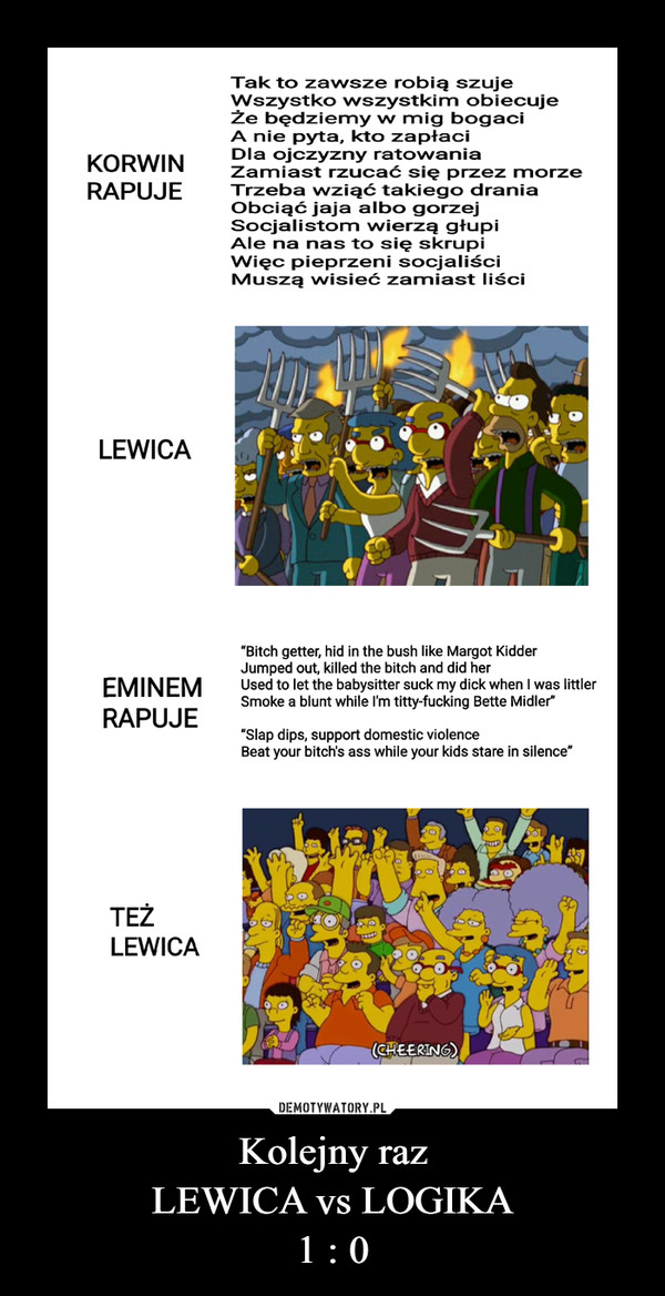 Kolejny razLEWICA vs LOGIKA1 : 0 –