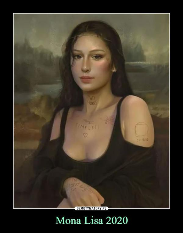 Mona Lisa 2020 –
