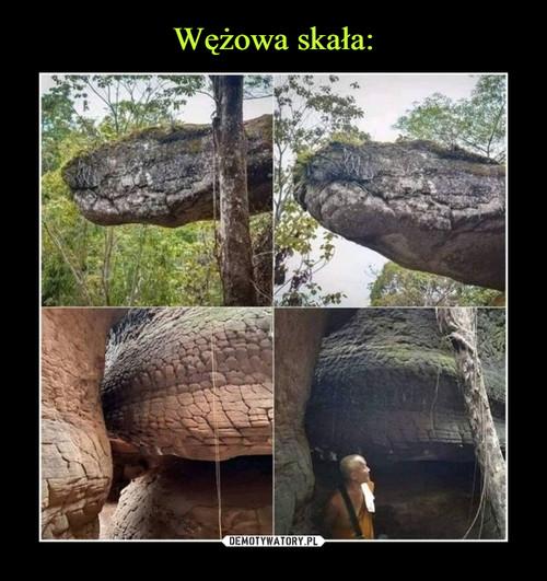 Wężowa skała: