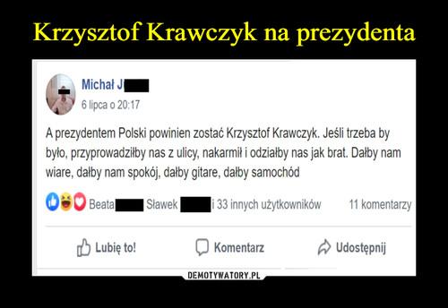 Krzysztof Krawczyk na prezydenta