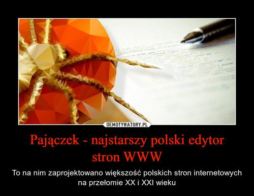 Pajączek - najstarszy polski edytor stron WWW