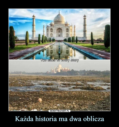 Każda historia ma dwa oblicza