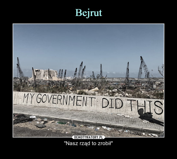 """– """"Nasz rząd to zrobił"""""""