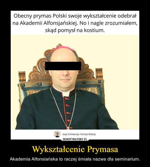 Wykształcenie Prymasa