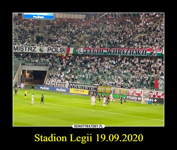 Stadion Legii 19.09.2020 –