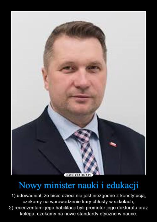 Nowy minister nauki i edukacji