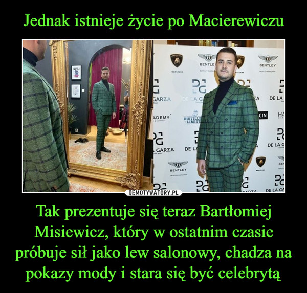 Tak prezentuje się teraz Bartłomiej Misiewicz, który w ostatnim czasie próbuje sił jako lew salonowy, chadza na pokazy mody i stara się być celebrytą –