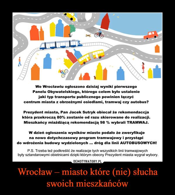 Wrocław – miasto które (nie) słucha swoich mieszkańców –
