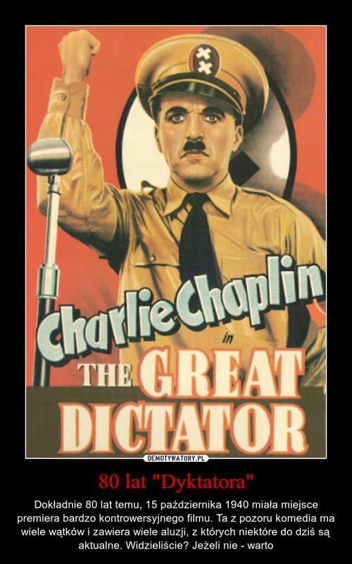 """80 lat """"Dyktatora"""""""