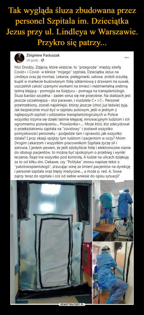 Tak wygląda śluza zbudowana przez personel Szpitala im. Dzieciątka Jezus przy ul. Lindleya w Warszawie. Przykro się patrzy...