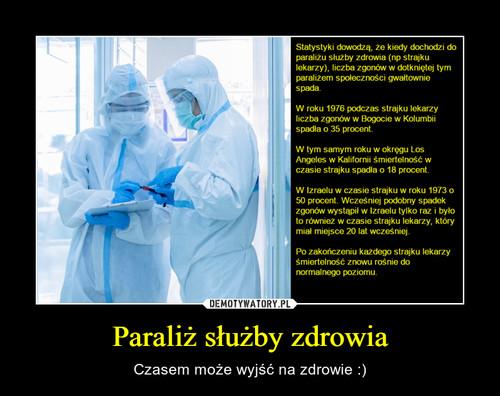 Paraliż służby zdrowia