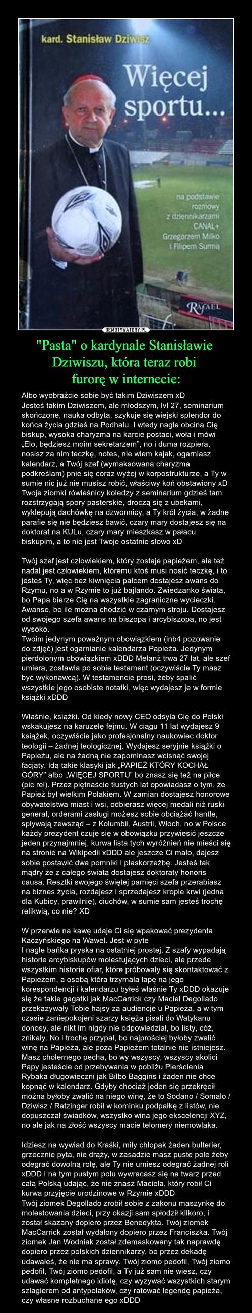 """""""Pasta"""" o kardynale Stanisławie  Dziwiszu, która teraz robi  furorę w internecie:"""