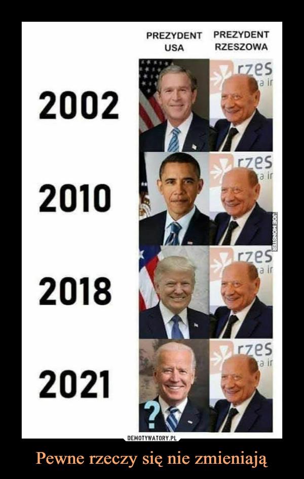 Pewne rzeczy się nie zmieniają –