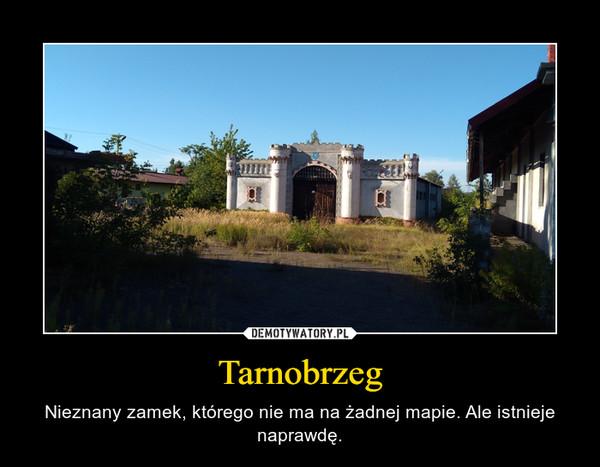 Tarnobrzeg – Nieznany zamek, którego nie ma na żadnej mapie. Ale istnieje naprawdę.