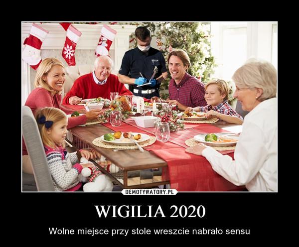 WIGILIA 2020 – Wolne miejsce przy stole wreszcie nabrało sensu