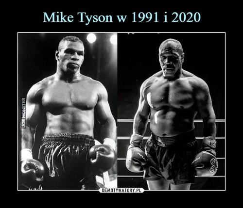 Mike Tyson w 1991 i 2020