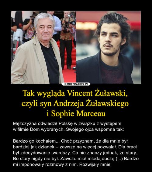 Tak wygląda Vincent Żuławski,  czyli syn Andrzeja Żuławskiego  i Sophie Marceau