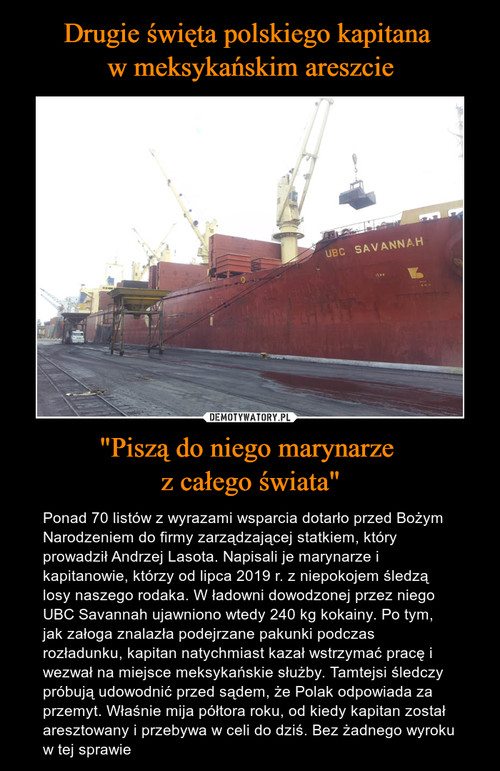 """Drugie święta polskiego kapitana  w meksykańskim areszcie """"Piszą do niego marynarze  z całego świata"""""""