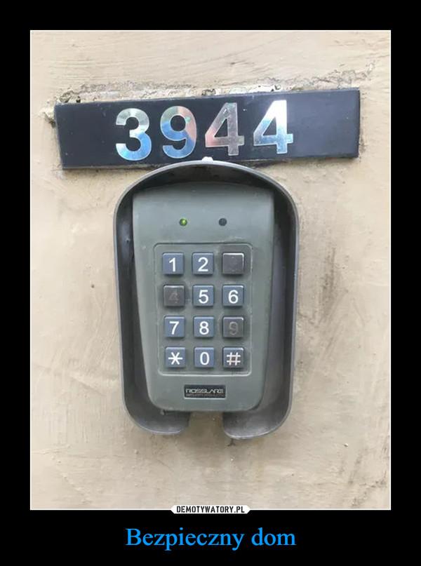 Bezpieczny dom –