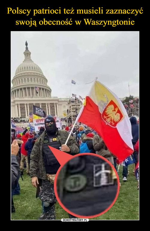 Polscy patrioci też musieli zaznaczyć swoją obecność w Waszyngtonie