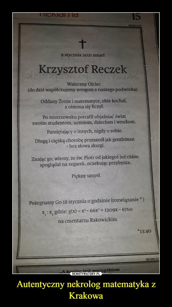Autentyczny nekrolog matematyka z Krakowa –