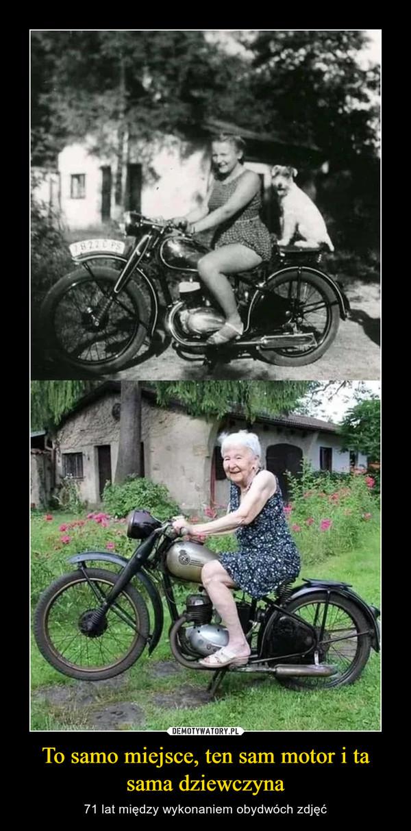 To samo miejsce, ten sam motor i ta sama dziewczyna – 71 lat między wykonaniem obydwóch zdjęć
