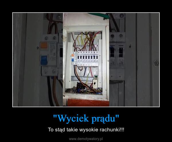 """""""Wyciek prądu"""" – To stąd takie wysokie rachunki!!!"""
