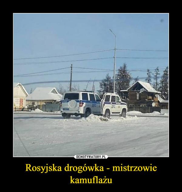 Rosyjska drogówka - mistrzowie kamuflażu –