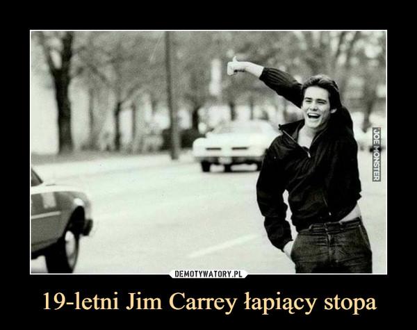 19-letni Jim Carrey łapiący stopa –