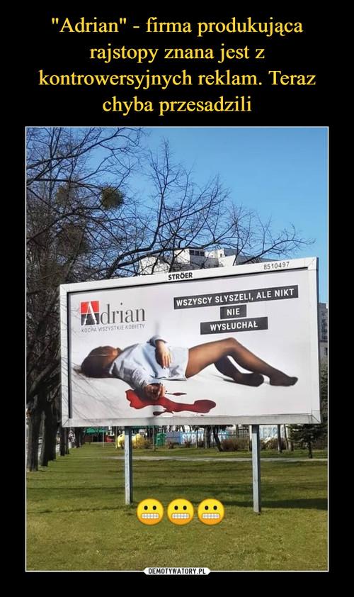 """""""Adrian"""" - firma produkująca rajstopy znana jest z kontrowersyjnych reklam. Teraz chyba przesadzili"""