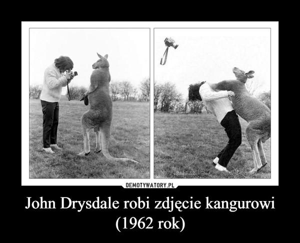 John Drysdale robi zdjęcie kangurowi (1962 rok) –