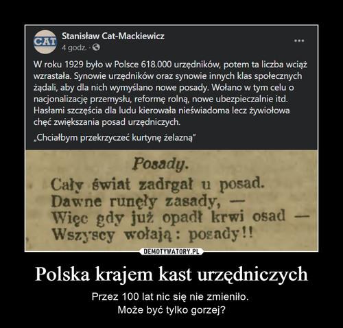 Polska krajem kast urzędniczych