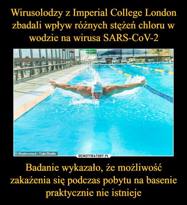 Badanie wykazało, że możliwość zakażenia się podczas pobytu na basenie praktycznie nie istnieje –