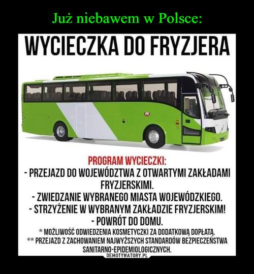Już niebawem w Polsce: