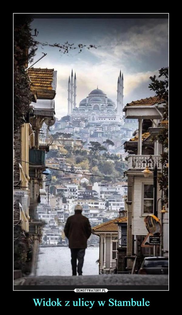 Widok z ulicy w Stambule –