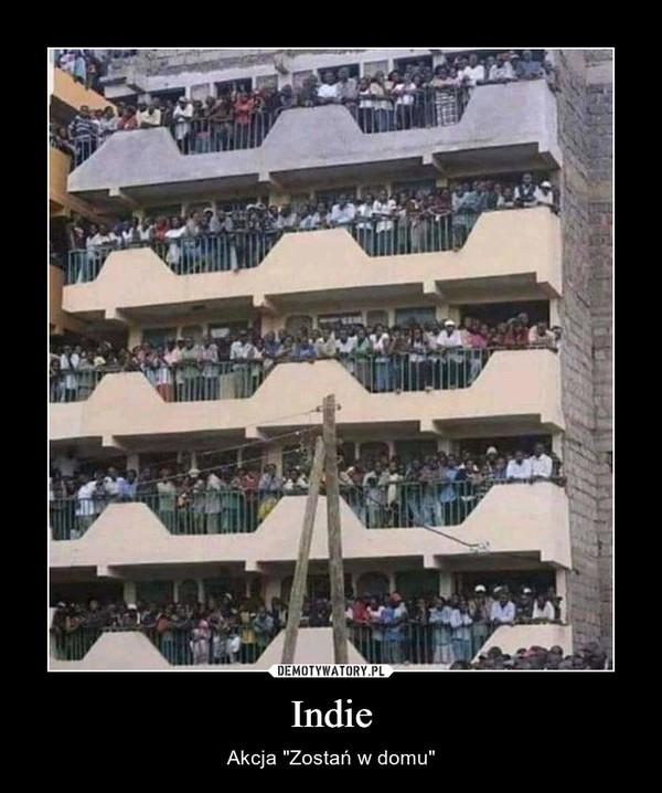 """Indie – Akcja """"Zostań w domu"""""""