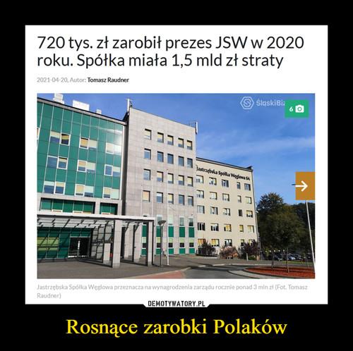 Rosnące zarobki Polaków