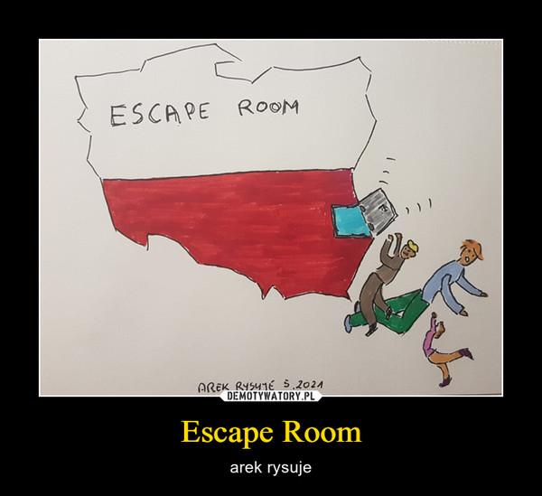 Escape Room – arek rysuje