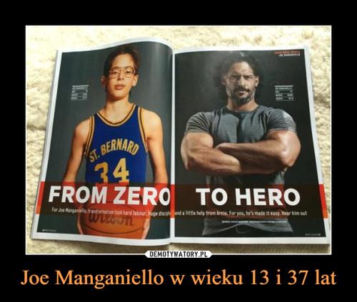 Joe Manganiello w wieku 13 i 37 lat