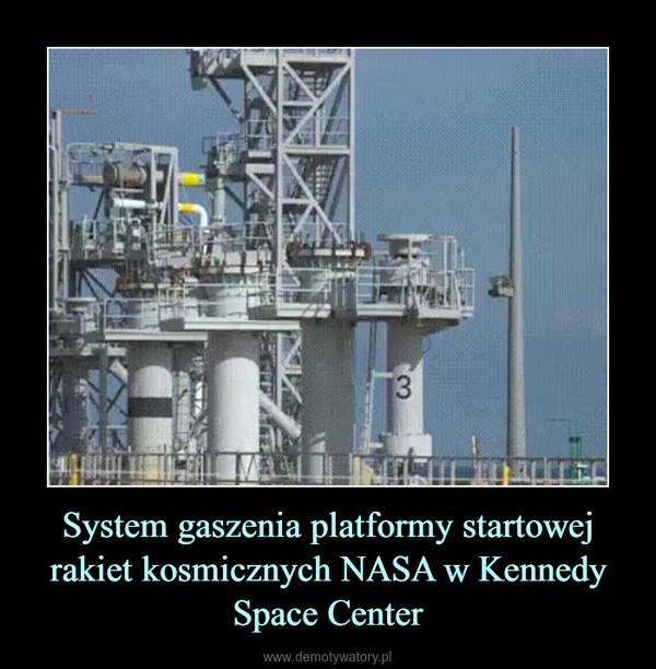 System gaszenia platformy startowej rakiet kosmicznych NASA w Kennedy Space Center –