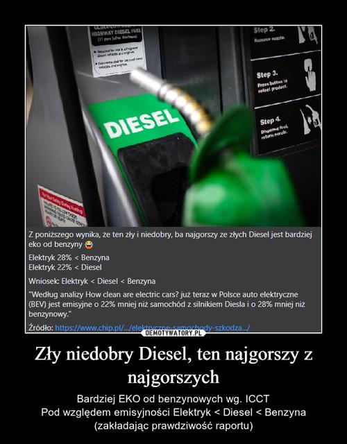 Zły niedobry Diesel, ten najgorszy z najgorszych