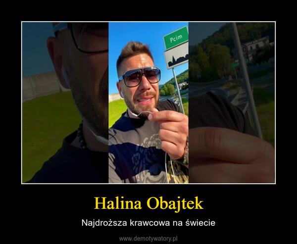 Halina Obajtek – Najdroższa krawcowa na świecie
