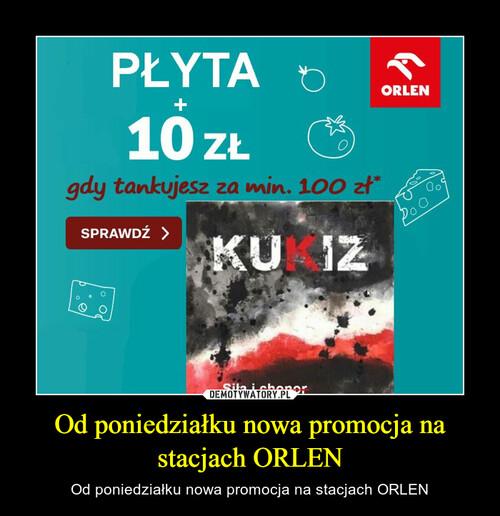 Od poniedziałku nowa promocja na stacjach ORLEN