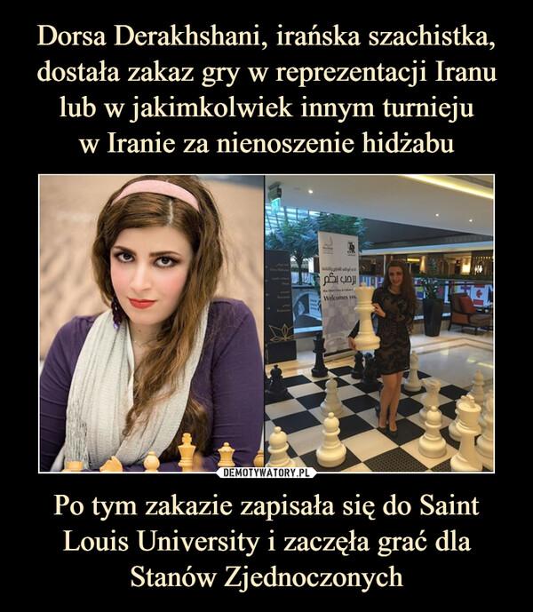 Po tym zakazie zapisała się do Saint Louis University i zaczęła grać dla Stanów Zjednoczonych –