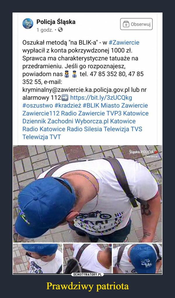 """Prawdziwy patriota –  Policja Śląska 1 godz. • (21 Obserwuj Oszukał metodą """"na BLIK-a"""" - w #Zawiercie wypłacił z konta pokrzywdzonej 1000 zł. Sprawca ma charakterystyczne tatuaże na przedramieniu. Jeśli go rozpoznajesz, powiadom nas .2 tel. 47 85 352 80, 47 85 352 55, e-mail: kryminalny@zawiercie.ka.policja.gov.pl lub nr alarmowy 112 https://bit.ly/3zUCQkg #oszustwo #kradzież #BLIK Miasto Zawiercie Zawiercie112 Radio Zawiercie TVP3 Katowice Dziennik Zachodni Wyborcza.pl Katowice Radio Katowice Radio Silesia Telewizja TVS Telewizja TVT"""