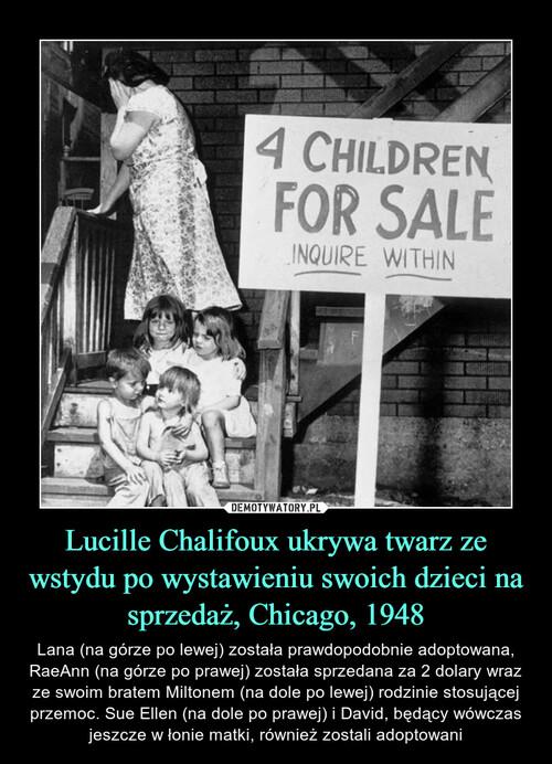 Lucille Chalifoux ukrywa twarz ze wstydu po wystawieniu swoich dzieci na sprzedaż, Chicago, 1948