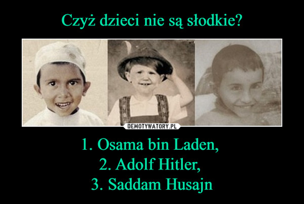 a comparison of osama bin laden and adolf hitler in historical figures And a lot of people who died in this world because of osama bin laden -- in fact, mostly muslims bin laden  figures like hitler.